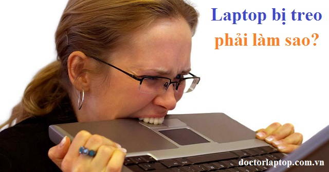 Sửa laptop bị treo - 1