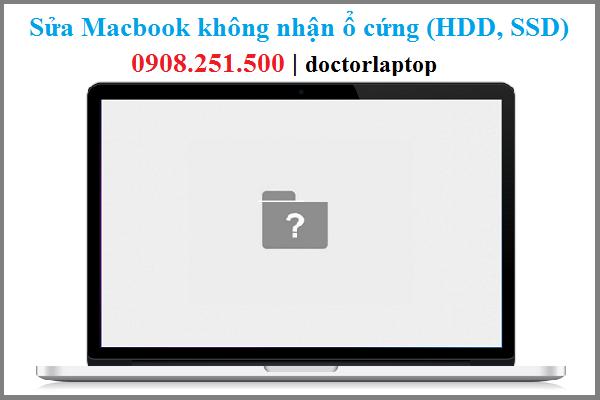 Sửa macbook không nhận ổ cứng - 1
