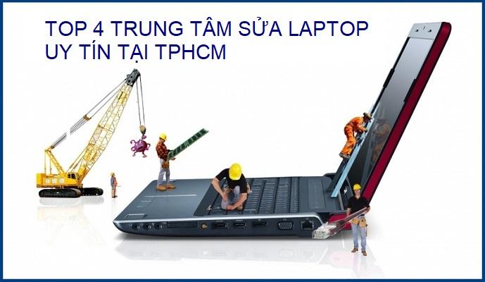 Top 4 trung tâm sửa chữa laptop uy tín nhất hiện nay tại tp hcm - 1