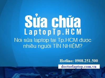 Sửa laptop ở đâu uy tín tphcm?