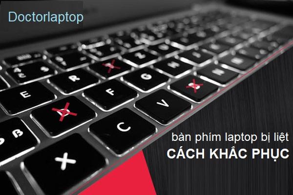 Các dấu hiệu nhận biết bàn phím laptop bị hư và cách khắc phục