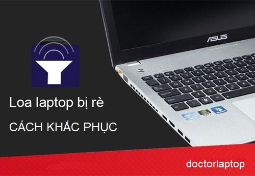 Cách nhận biết Loa laptop bị hư và cách khắc phục