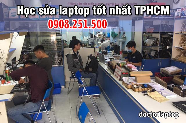 Học sửa laptop ở đâu tốt nhất TPHCM?