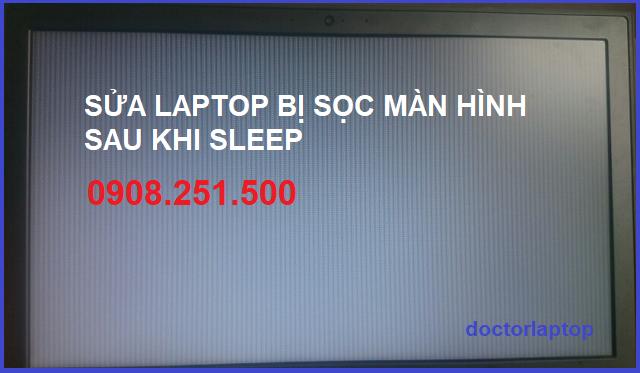 Sửa laptop bị sọc màn hình khi chuyển qua chế độ Sleep