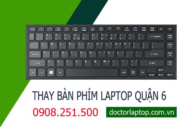 Thay bàn phím laptop Quận 6 HCM
