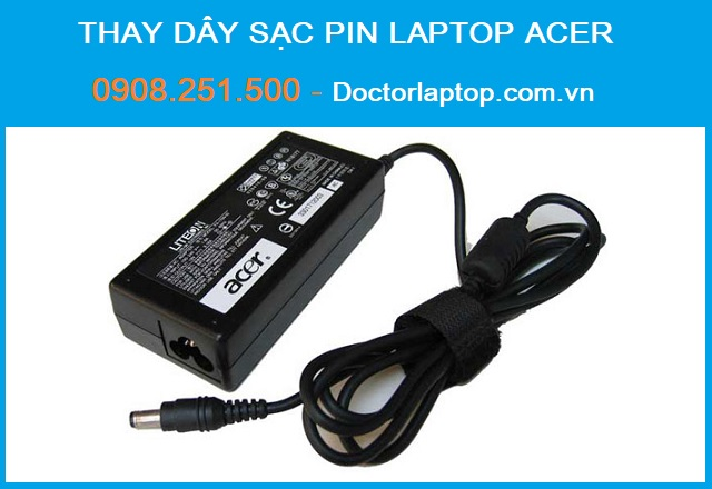 Thay dây sạc pin laptop Acer